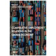 Comparative Employment Relations in the Global Economy - Carola Frege, John Kelly