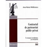 Contractul de parteneriat public-privat - Ana-Maria Mihalcescu