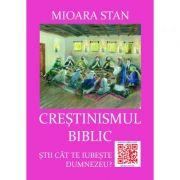 Crestinismul biblic - Mioara Stan
