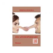 Decapodoperizare - Simona Dancila
