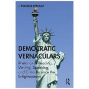 Democratic Vernaculars - J. Michael Sproule