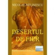 Desertul de fier - Nicolae Melinescu
