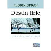 Destin liric - Florin Opran