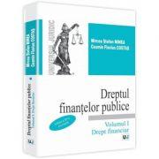 Dreptul finantelor publice. Volumul I. Drept financiar - Mircea Stefan Minea, Cosmin Flavius Costas