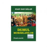 Duhul momarlanilor - Ioan Dan Balan