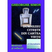 Dumnezeu citeste din cartea vietii - Gheorghe Simon