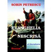 Evanghelia nescrisa - Sorin Petrescu