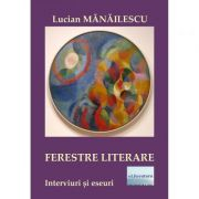 Ferestre literare - Lucian Manailescu