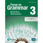 Focus on Grammar 3 Student Book with MyEnglishLab, 5th Edition