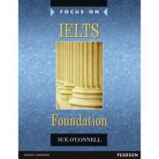 Focus on IELTS Foundation with MyEnglishLab - Sue O'Connell