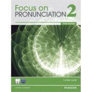 Focus on Pronunciation 2, 3rd Edition Student Book