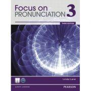 Focus on Pronunciation 3, 3rd Edition. Student Book
