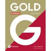 Gold B1 Preliminary Student Book, 2nd Edition - Clare Walsh, Lindsay Warwick