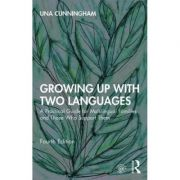 Growing Up with Two Languages - Una Cunningham