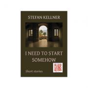I need to start somehow - Stefan Kellner
