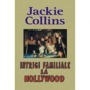 Infidelitati la Hollywood - Jackie Collins
