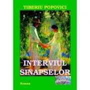 Interviul Sinapselor - Tiberiu Popovici