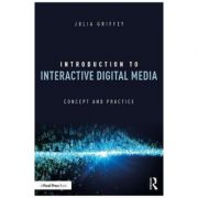 Introduction to Interactive Digital Media - Julia Griffey
