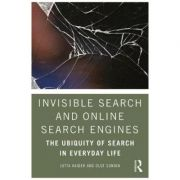Invisible Search and Online Search Engines - Jutta Haider, Olof Sundin