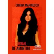 Jurnal de amintiri - Corina Marinescu