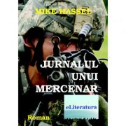 Jurnalul unui mercenar - Mike Hassel