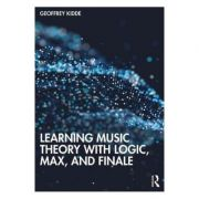 Learning Music Theory with Logic, Max, and Finale - Geoffrey Kidde