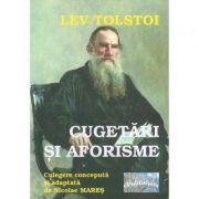 Lev Tolstoi. Cugetari si aforisme - Nicolae Mares