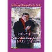 Literatura angajamentului la Matei Visniec - Mihaela Olimpia Paula Ghit