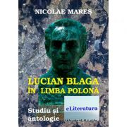 Lucian Blaga in limba polona - Nicolae Mares