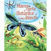 Marea carte a fluturilor si a altor insecte (Usborne) - Usborne Books