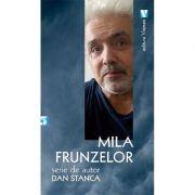 Mila frunzelor - Dan Stanca