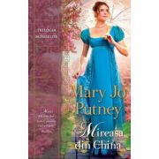 Mireasa din China - Mary Jo Putney