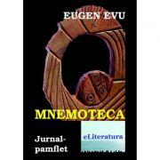 Mnemoteca sau Mancatoarea de urme - Eugen Evu