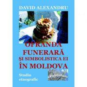 Ofranda funerara si simbolistica ei in Moldova - David Alexandru