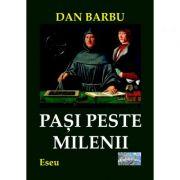 Pasi peste milenii - Dan Barbu