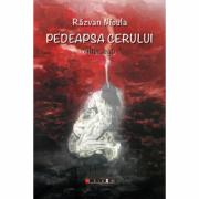 Pedeapsa cerului. Alter ego - Razvan Nicula