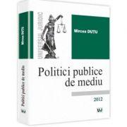 Politici publice de mediu- Mircea Dutu