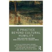 Practice Beyond Cultural Humility - Claudia Grauf-Grounds