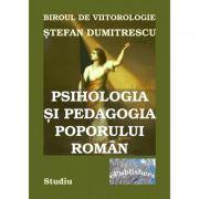 Psihologia si pedagogia poporului roman - Stefan Dumitrescu