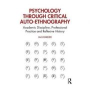 Psychology through Critical Auto-Ethnography - Ian Parker