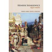 Quo vadis? - Henryk Sienkiewicz