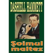 Soimul maltez - Dashell Hammett