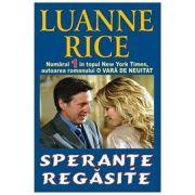 Sperante regasite - Luanne Rice