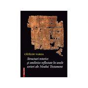 Structuri retorice si omiletice reflectate in unele scrieri ale Noului Testament - Catalin Varga