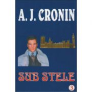 Sub stele - A. J. Cronin
