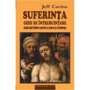 Suferinta, ghid de utilizare - Jeff Cavins