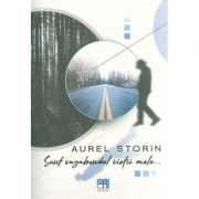 Sunt vagabondul vietii mele... (include CD) - Aurel Storin