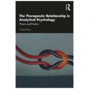 Therapeutic Relationship in Analytical Psychology - Claus Braun