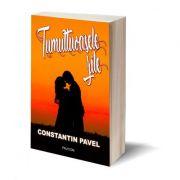 Tumultuoasele zile - Constantin D. Pavel