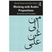 Working with Arabic Prepositions - Ronak Husni, Aziza Zaher